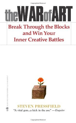 Book Cover: The War of Art: Break Through the Blocks and Win Your Inner Creative Battles by Steven Pressfield